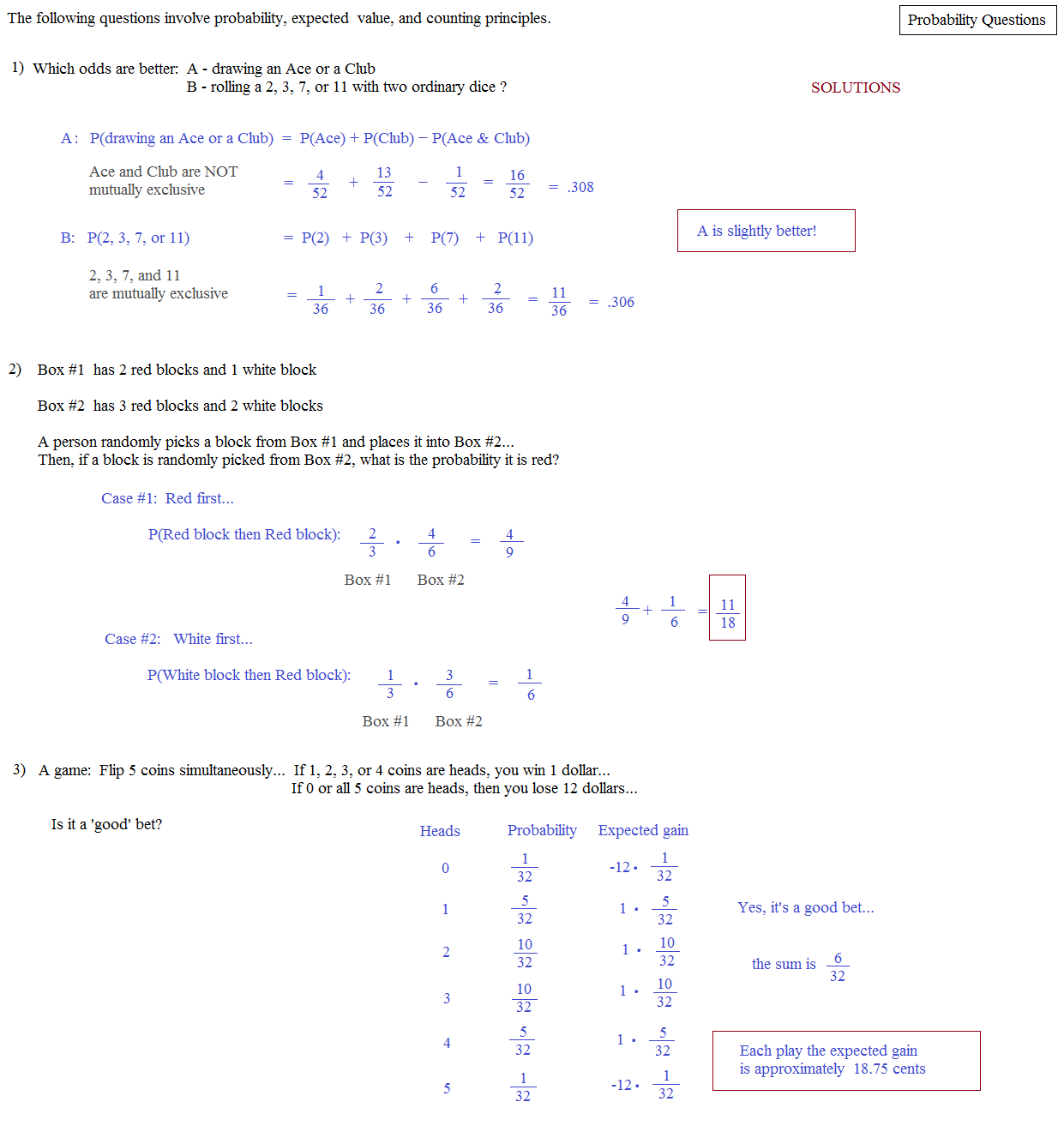 probability statistics questions Probability and biology question: why should biologists know about probability answer (4): probability is the language with which we express and.