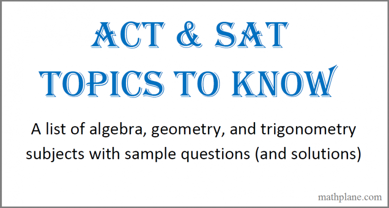 act sat topics to know