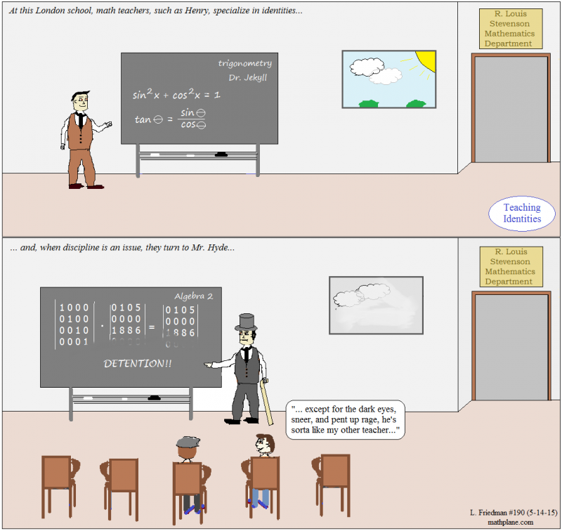 math comic 190 teaching identities jekyll and hyde trig