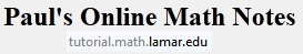 pauls online math notes for link to mathplane